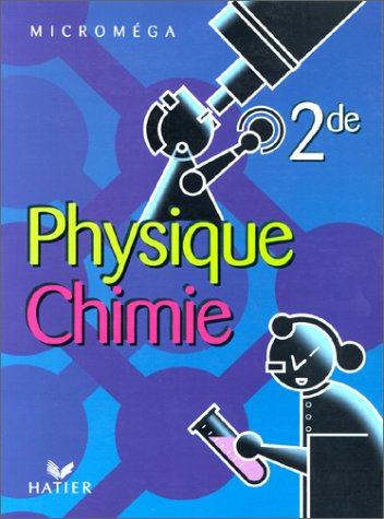 Physique chimie Seconde (CD-Rom inclus)