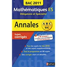 Maths ES obligatoire et spécialité : Sujets corrigés