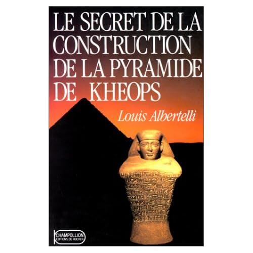 Le Secret de la construction de la pyramide de Kheops