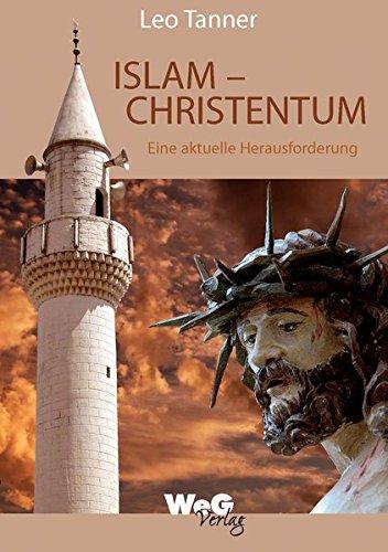 Islam - Christentum: Eine aktuelle Herausforderung