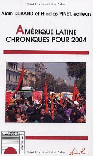 Amérique latine : Chroniques pour 2004