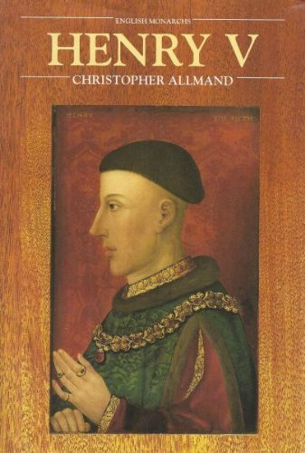 Henry V (The English Monarchs Series) by C.T. Allmand (1992-10-26)