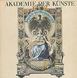 Aspekte der Gründerzeit. Ausstellung in der Akademie der Künste.