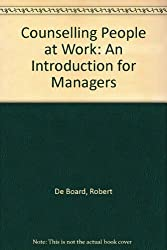 Counselling People at Work: An Introduction for Managers