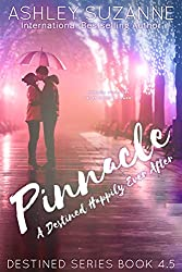 Pinnacle: A Destined Happily Ever After (Destined Series Book 6) (English Edition)