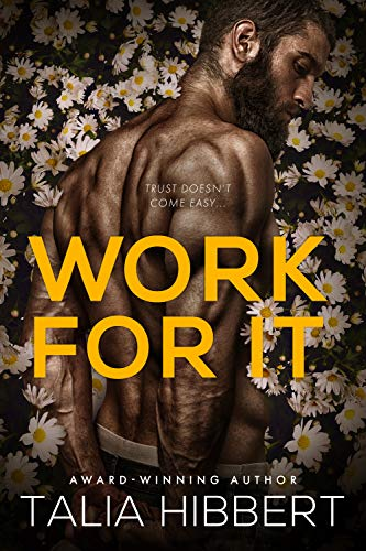 Work for It: A Small-Town MM Romance by [Hibbert, Talia]