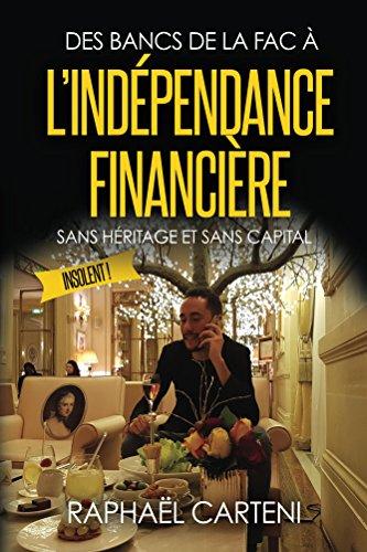 Des bancs de la fac à l'indépendance financière