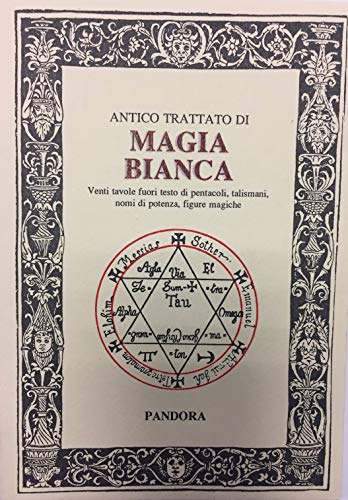 Antico trattato di magia bianca