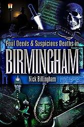 Foul Deeds and Suspicious Deaths in Birmingham