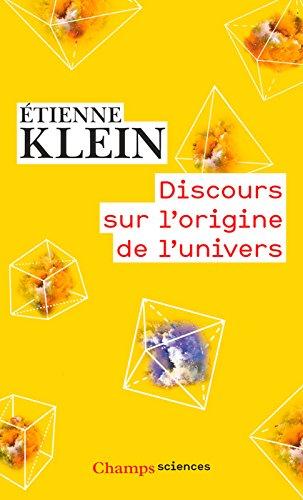 Discours sur l'origine de l'univers (Champs sciences) par Étienne Klein