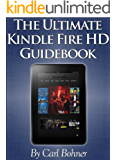 The Ultimate Kindle Fire HD Guidebook