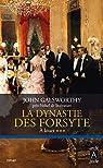 La dynastie des Forsyte 3: A louer par Galsworthy