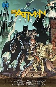 Batman Eterno: Integral : Batman Eterno: Integral vol. 01 par Tim Seeley