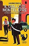 Il giallo di Montelepre (Le indagini del tenente Roversi Vol. 2) (Italian Edition)