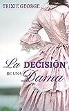 La decisión de una dama: (Damas nº 1)