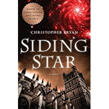 Siding Star by Christopher Bryan (2012-09-10)
