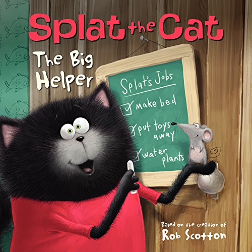 Splat the Cat: The Big Helper por Rob Scotton