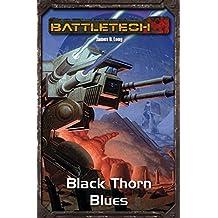 BattleTech Legenden 23: Black Thorn Blues