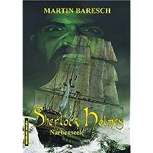 SHERLOCK HOLMES - NARBENSEELE (SHERLOCK HOLMES BEI THRILLKULT 2)