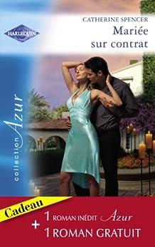 Mariée sur contrat - Passion aux Caraïbes (Harlequin Azur) par [Spencer, Catherine, Howard, Stephanie]