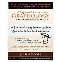 Graphology - The Art Of Handwriting Analysis: Volume 3 (Speed Learning)