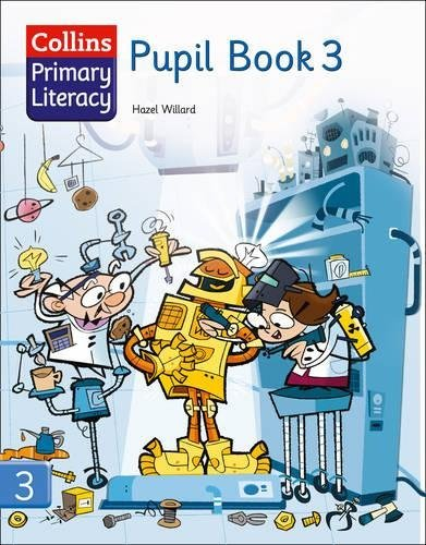 Collins Primary Literacy Pupil Book 3: Pupil Book Bk. 3 by Hazel Willard(2008-01-25)