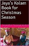 Jaya's Kolam Book for Christmas Season (English Edition)