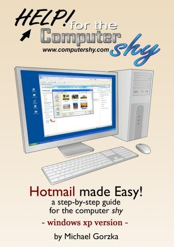hotmail-made-easy-a-step-by-step-guide-for-the-computer-shy