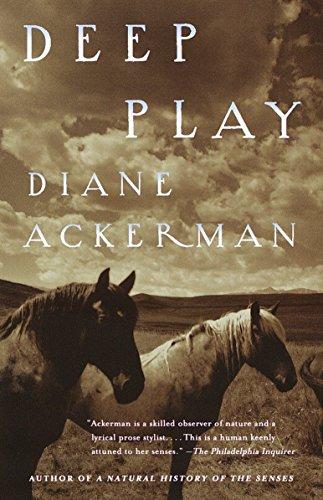Deep Play por Diane Ackerman