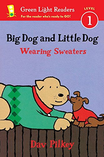 Big Dog and Little Dog Wearing Sweaters (Reader) (Green Light Readers Level 1)