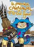 Le premier carnaval de P'tit-Chat-Tigrou
