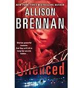 [Silenced] [by: Allison Brennan]