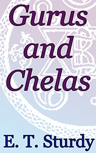 Gurus and Chelas: Theosophical Classics (English Edition)