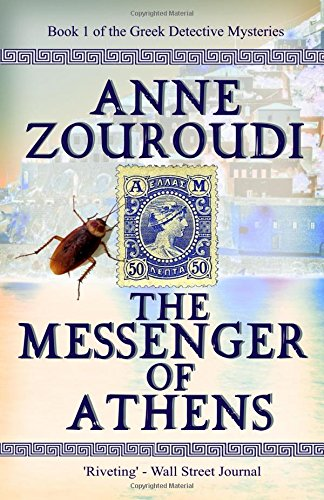 The Messenger of Athens: 2017 Revised Edition (Mysteries of the Greek Detective)