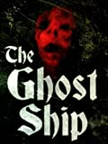 The Ghost Ship [OV]