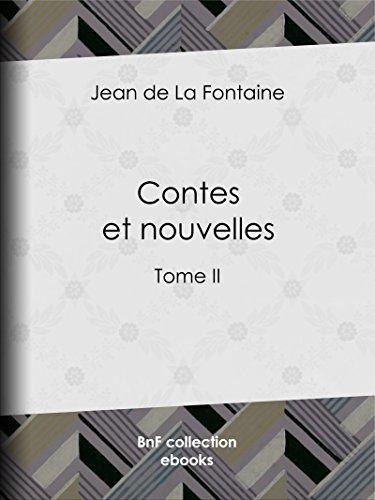 Livres gratuits en ligne Contes et Nouvelles: Tome II pdf epub