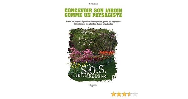 Amazon.fr - Concevoir son jardin comme un paysagiste - Flaminia ...