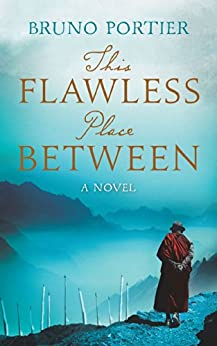This Flawless Place Between: A Novel by [Portier, Bruno]