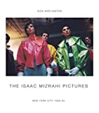The Isaac Mizrahi pictures - The New York years