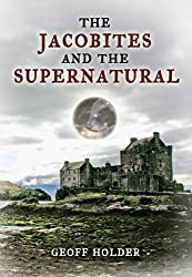 The Jacobites And The Supernatural