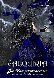 Valquiria Die Vampirprincessin (Sage Valquiria die Vampirprincessin 1)