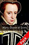 Mary, queen of scots. Oxford bookworms library. Livello 1. Con CD Audio