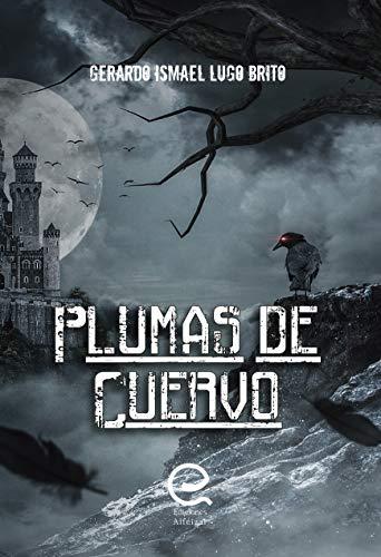 Plumas de Cuervo por Gerardo Lugo Brito
