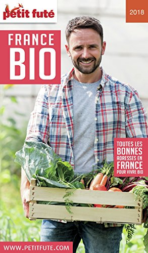 Descargar Libro FRANCE BIO 2018 Petit Futé de Dominique Auzias