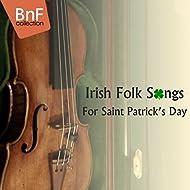 Irish Folks Songs for Saint Patrick's Day