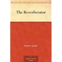 The Reverberator (English Edition)