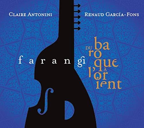 Farangi - Du Baroque à l'Orient