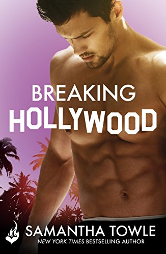 Breaking Hollywood by [Towle, Samantha]
