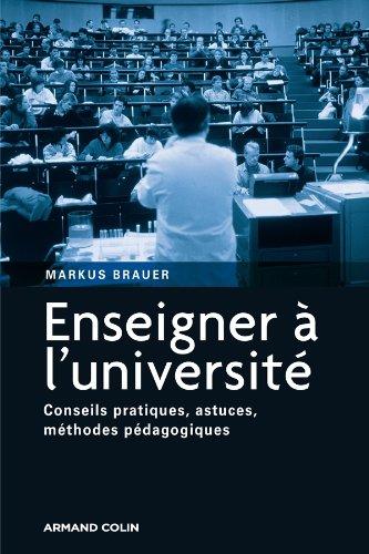 Enseigner à l'université : Conseils pratiques, astuces, méthodes pédagogiques