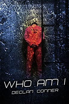 Who Am I (Short story) (English Edition) von [Conner, Declan]